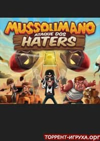Mussoumano Attack of the Haters